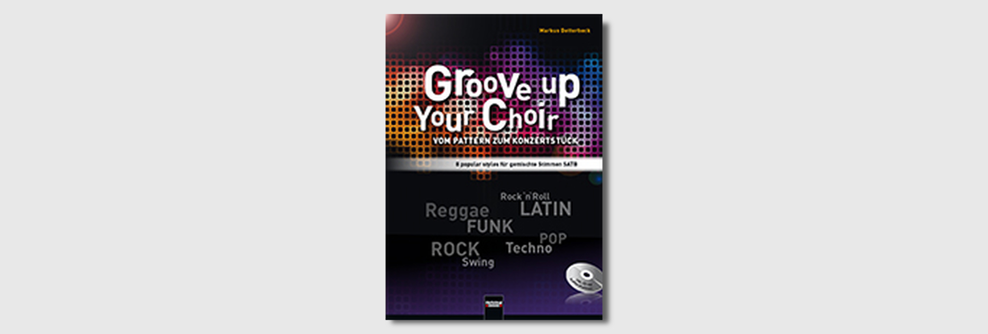 Groove Up Your Choir