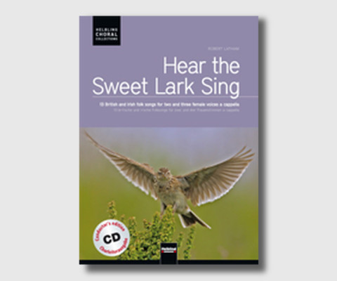 Hear the Sweet Lark Sing