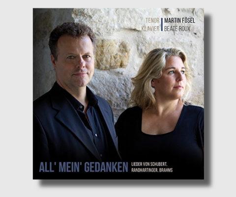 All' mein' Gedanken – Martin Fösl & Beate Roux